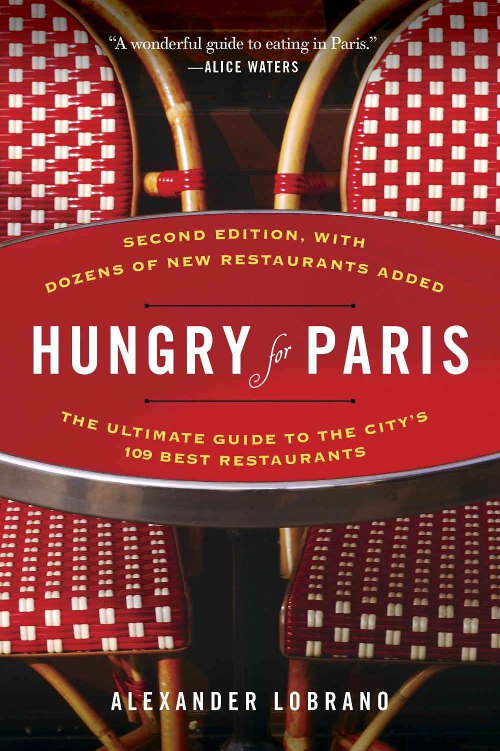 Two Delicious Dining Guides to Paris - David Lebovitz