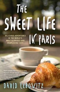 the sweet life in paris paperback