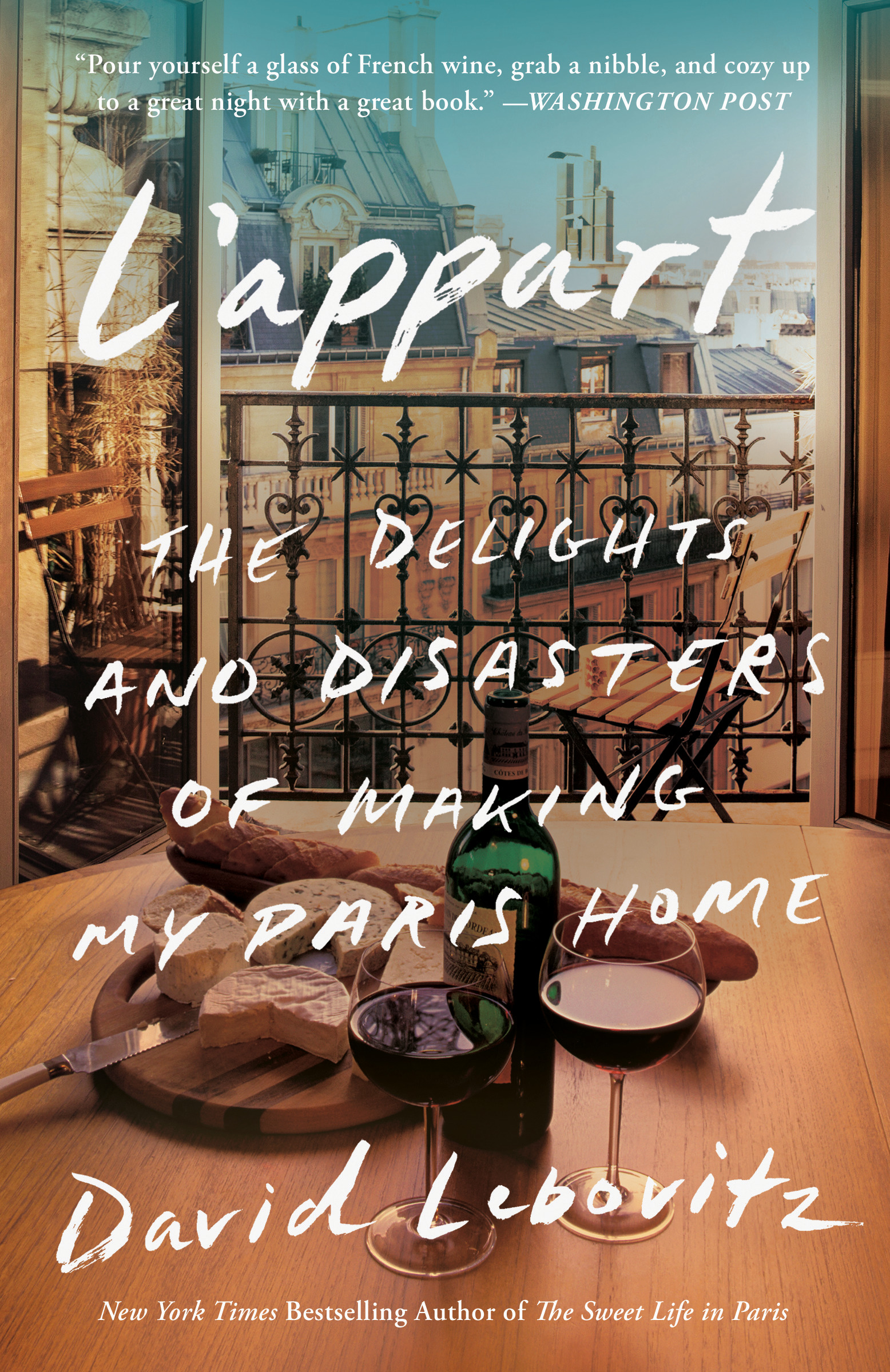 Now available! L'appart: The Delights and Disasters of Making My Paris Home